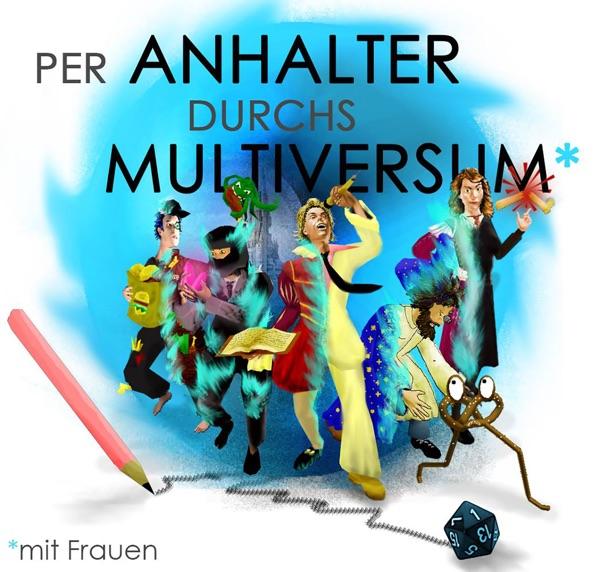 Per Anhalter Durchs Multiversum