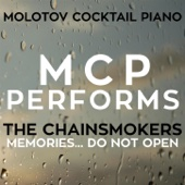 Molotov Cocktail Piano - MCP Performs the Chainsmokers: Memories...Do Not Open (Instrumental Version) обложка