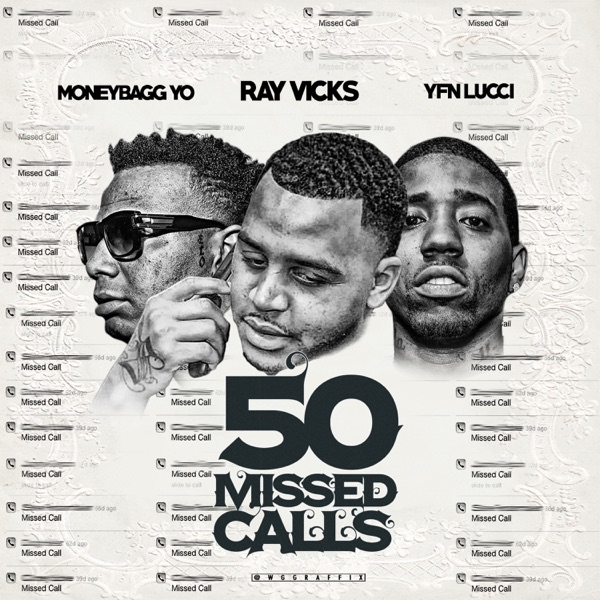 50 Missed Calls Radio Edit - Single Ray Vicks Moneybagg Yo  YFN Lucci CD cover