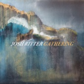 Josh Ritter - Gathering  artwork
