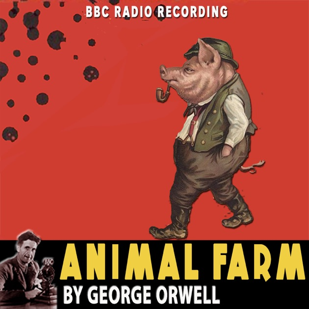 the negative effects of absolute power in animal farm by george orwell George orwell (1903-1950) was a george orwell's animal farm is a simple but a great novel that appeals to everyone and absolute power corrupts absolutely.