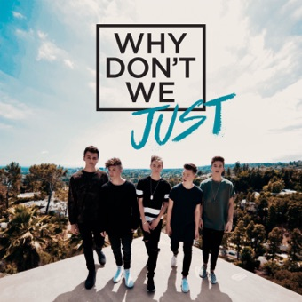 Why Don't We Just – EP – Why Don't We