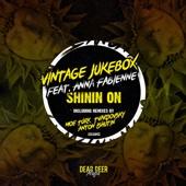Shinin On (Anton Ishutin Remix) [feat. AnnaFabienne] - Vintage Jukebox