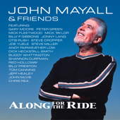 So Many Roads (feat. Greg Rzab, Joe Yuele, Otis Rush, Buddy Whittington & Reese Wynans) - John Mayall