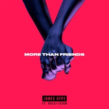 More Than Friends by James Hype feat. Kelli-Leigh