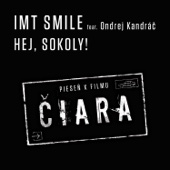 I.M.T. Smile - Hej, sokoly! (feat. Ondrej Kandrac) artwork