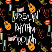 Spreadin' Rhythm Around