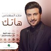 Majed Al Mohandes - Hatek artwork