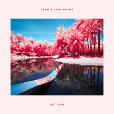 Get Low by Zedd & Liam Payne