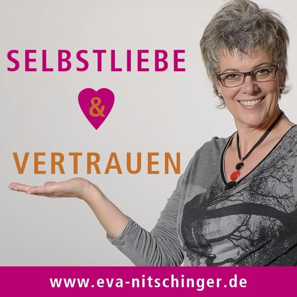Selbstliebe & Vertrauen's Podcast - Eva Nitschinger
