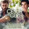 Cesur ve Güzel (Original Soundtrack), Toygar Işıklı