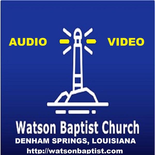 Watson Baptist Church (Audio)