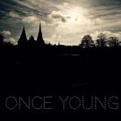 Once Young