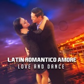Latino Romántico Amore: Love and Dance – Holiday 2017 Hits, Relaxing Spanish Dinner, House Party Time, Fitness & Workout Tones