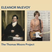 The Thomas Moore Project - Eleanor McEvoy