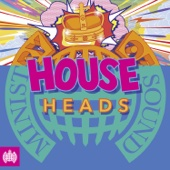 House Heads - Ministry of Sound - Various Artists