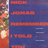 Remember I Told You (feat. Anne-Marie & Mike Posner) - Nick Jonas