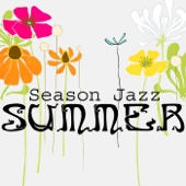 Season Jazz: Summer