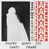 RAF (feat. A$AP Rocky, Playboi Carti, Quavo, Lil Uzi Vert & Frank Ocean) - Single, A$AP Mob