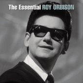 The Essential Roy Orbison - Roy Orbison