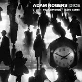 Dice - Adam Rogers Dice