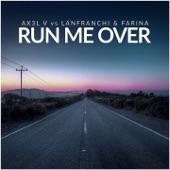 Run Me Over - Single
