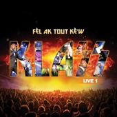 Fè'l Ak Tout Kè'w Live 1 - Klass