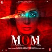 Mom (Original Motion Picture Soundtrack)