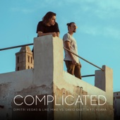 Complicated (feat. Kiiara) - Dimitri Vegas & Like Mike & David Guetta