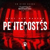 Pentecostés (En Vivo) - Miel San Marcos
