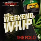 Weekend Whip Re-mastered (Lego Ninjago Movie edition) - The Fold