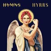 Hyrrs - Festive Hymns Made Feminist