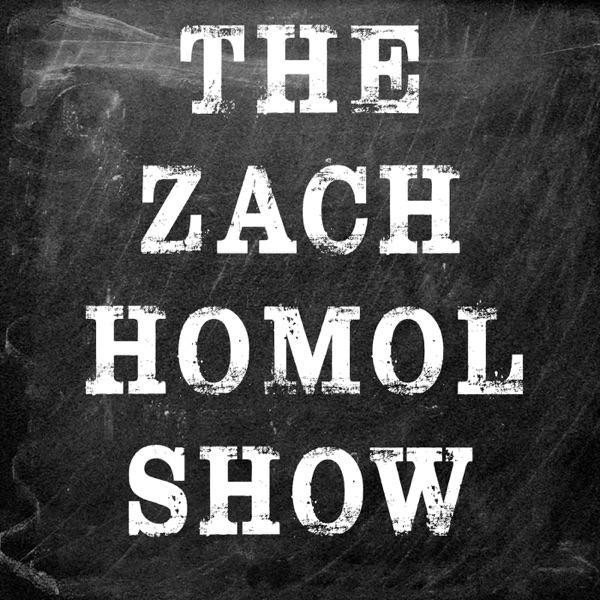 The Zach Homol Show