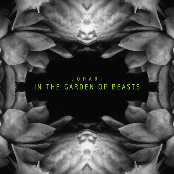 Johari - In the Garden of Beasts (Single) (2017)