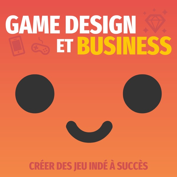 Game Design et Business - Jeux indé