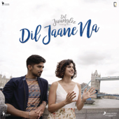 Dil Jaane Na (From
