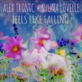 Alex Tronic & Shuna Lovelle - Feels Like Falling artwork