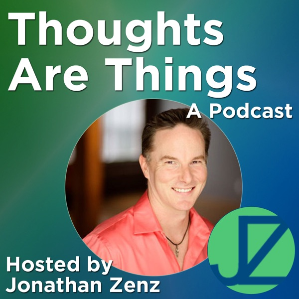 Thoughts Are Things - A Podcast