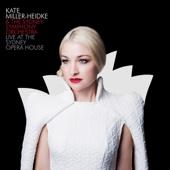 Kate Miller-Heidke - Live at the Sydney Opera House artwork