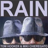 Tom Hooker & Miki Chieregato - Rain artwork