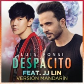 Despacito (Mandarin Version) [feat. 林俊傑] - Luis Fonsi