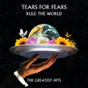 29) Tears For Fears - Rule The World: The Greatest Hits