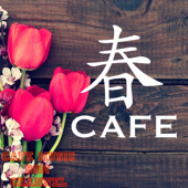 Spring Cafe ~Relaxing Cafe Music~