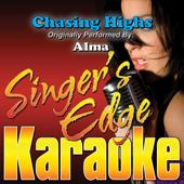 [Download] Chasing Highs (Originally Performed By Alma) [Karaoke] MP3