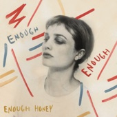 Enough Honey - Alison Sudol Cover Art