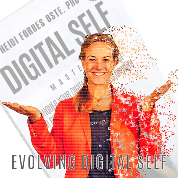 Evolving Digital Self
