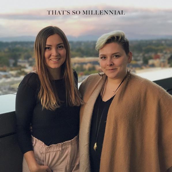 That's so Millennial