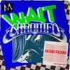 Wait (Chromeo Remix) - Single, Maroon 5