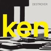 Destroyer - ken (Deluxe Version)  artwork