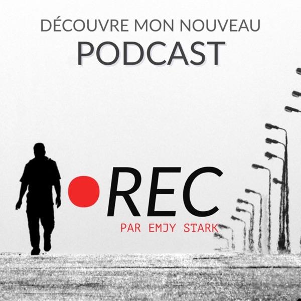 REC : Le streetcast D'Emjy STARK